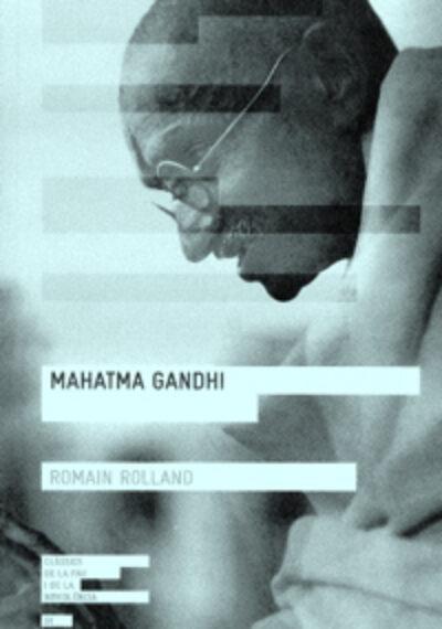 Mahatma Gandhi. Romain Rolland
